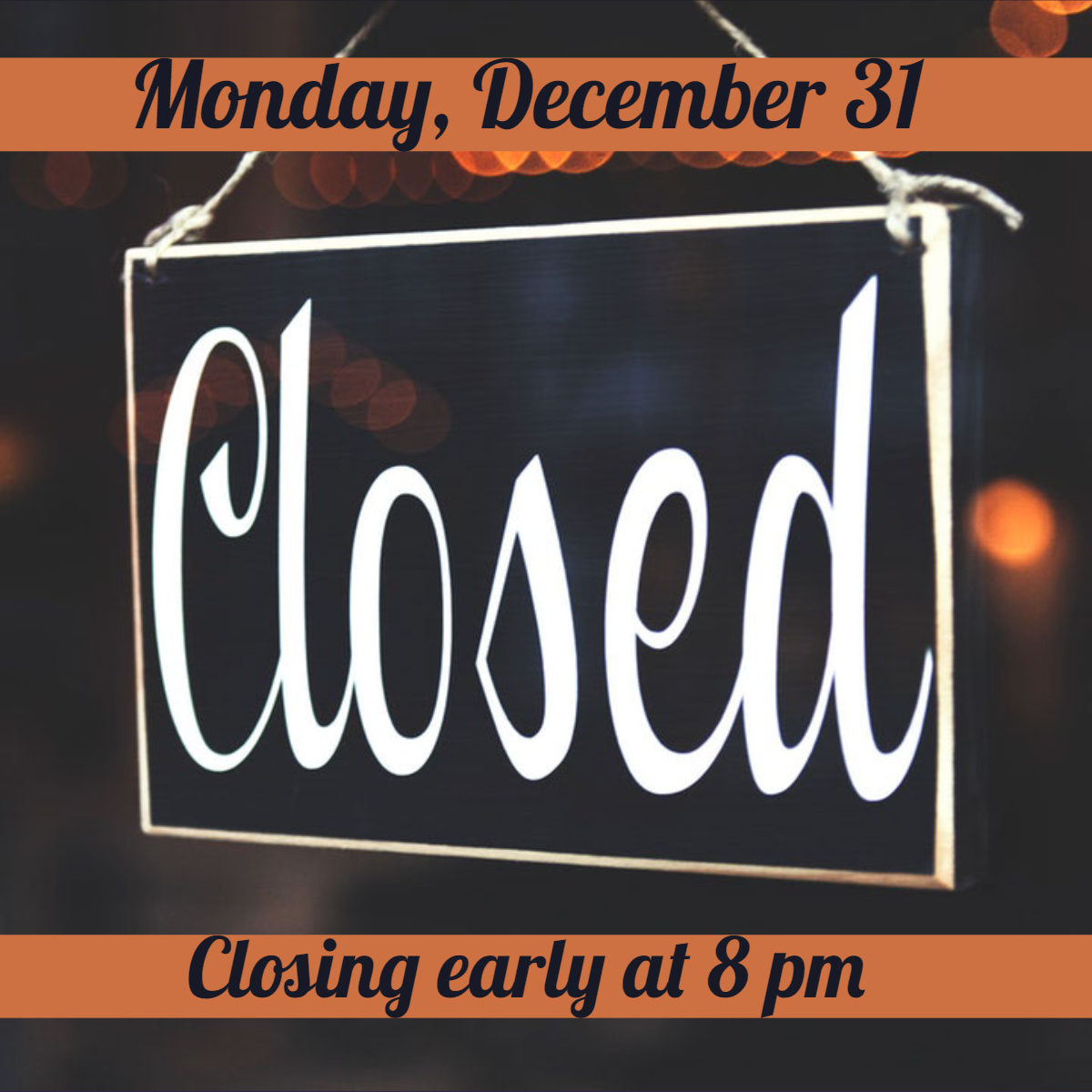 Closing Early NYE graphic